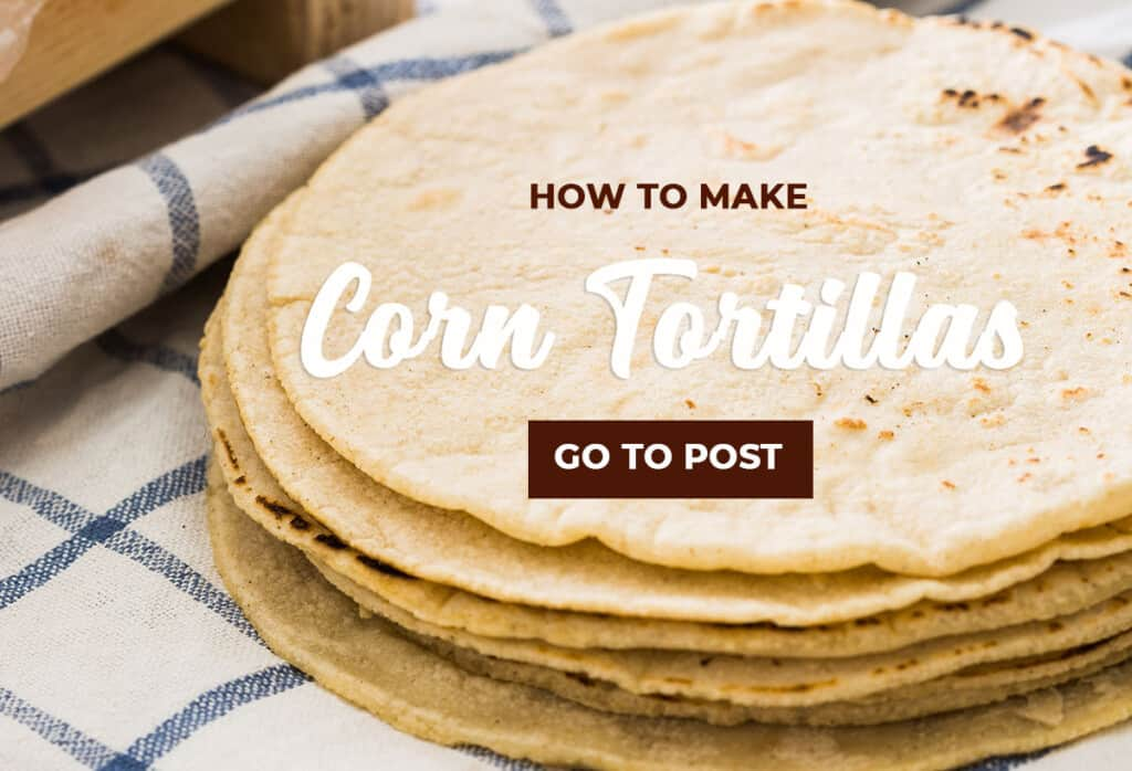 Corn tortillas piled with an overlay text (how to make corn tortillas)